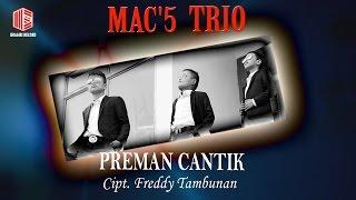 Mac5 Trio - Preman Cantik (Official Lyric Video)