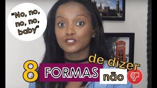8 formas de dizer NÃO em inglês | #VídeoTodoDia