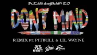 "KENT JONES ft LIL WAYNE & PITBULL "" Don't Mind "" (Official Remix 2017)"