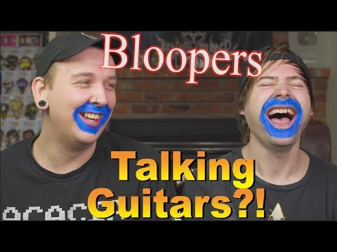 If Guitars Could Talk (BLOOPERS!!)