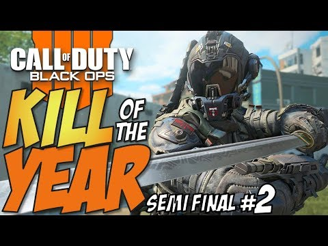 Black Ops 4 - KILL OF THE YEAR - Semi Final #2