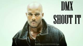 DMX - Shout It (2015)
