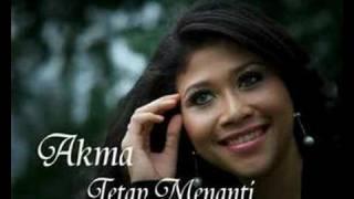 Tetap Menanti by Akma