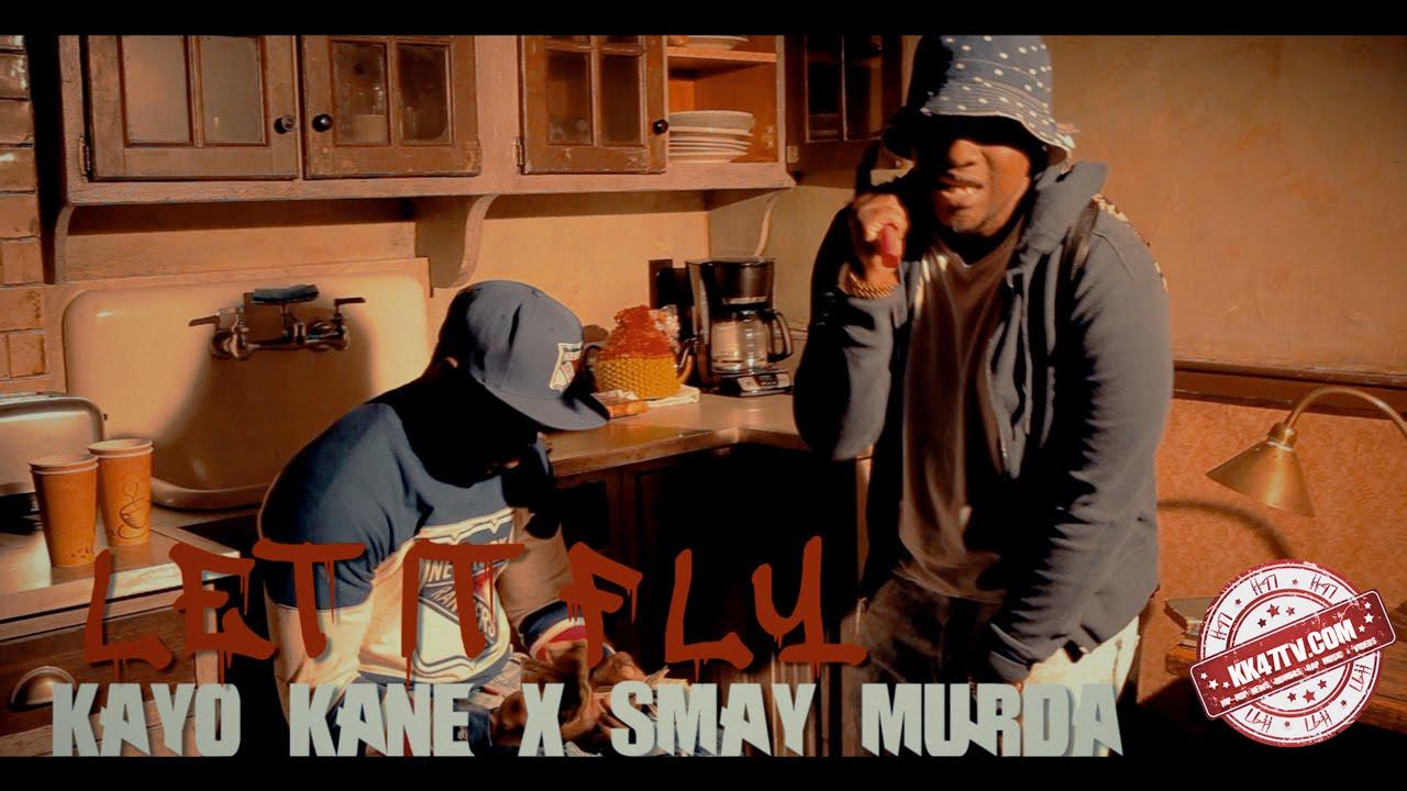 KK47 PRESENTS: Smay Murda x Kayo Kane - Let it Fly