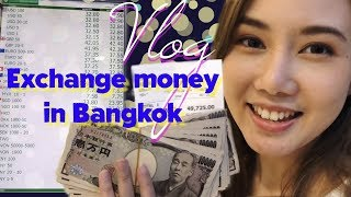 Where to Exchange Money in Bangkok | Thailand VLOG