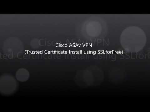 16. COVID-19: Cisco VPN: ASAv Public SSL Certification using ...