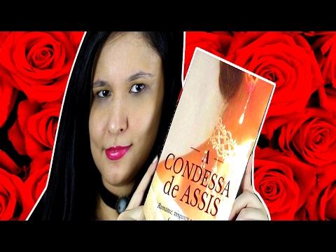A Condessa de Assis 2 - Do apogeu à decadência   João Paulo Foschi