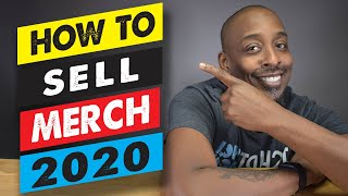 How To Sell Merch 2020 With Youtube Merchandise Sites
