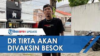 Dokter Tirta Akan Divaksin Kamis: Saya 14 Januari di Sleman Dapet Sinovac Juga, Gratis