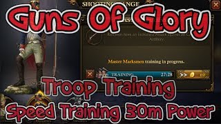 Guns Of Glory Speed Traing 30m Power In Troops Tricks