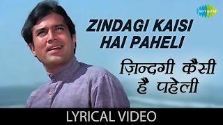 Zindagi Kaisi Hai Paheli with lyrics | ज़िन्दगी