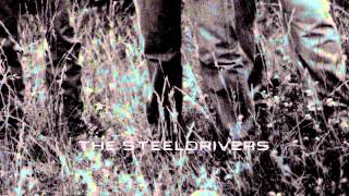 "The Steeldrivers - ""Sticks That Made Thunder"""