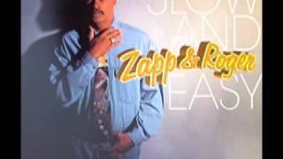 Zapp & Roger - Slow & Easy