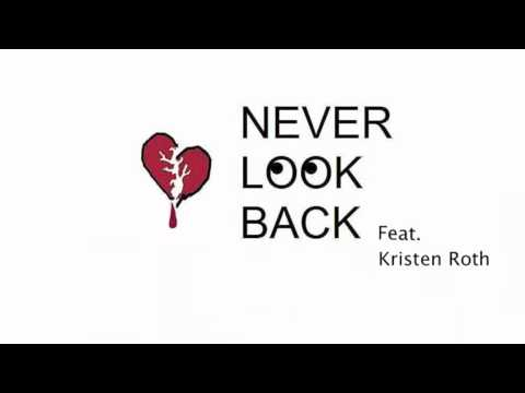 Never Look Back - One Kiss Feat. Kristen Roth and Bobby Barber