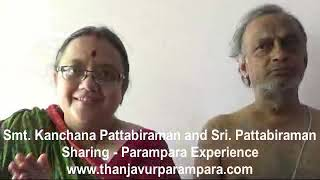 Smt. Kanchana Pattabiraman and Sri. Pattabiraman sharing their parampara experience