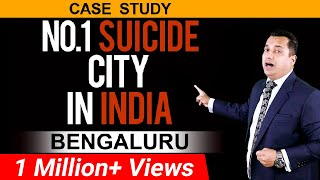 No.1 Suicide City in India | Bengaluru | Dr Vivek Bindra