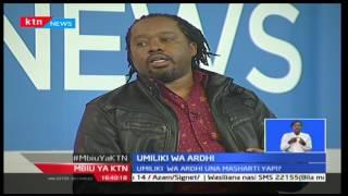 Mbiu ya KTN: Umiliki wa Ardhi jijini Nairobi unamasharti yapi?, 23/11/16