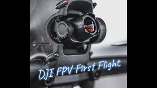 DJI FPV First Flight!! ( Must Watch )