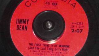 Jimmy Dean - THE FIRST THING EV'RY MORNING (And The Last Thing Ev'ry Night)