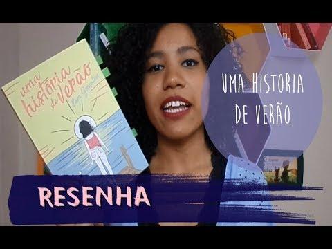 RESENHA | Uma História de Verão por Pam Gonçalves
