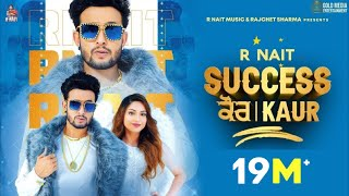 Success Kaur (Full Video) R Nait | Laddi Gill | Sudh Singh | GoldMedia | New Punjabi Song 2020 - Download this Video in MP3, M4A, WEBM, MP4, 3GP