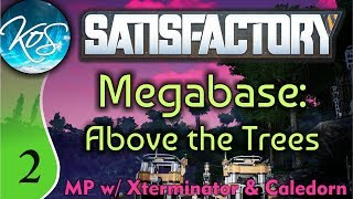 Satisfactory Ep 2: WATERY SHENANIGANS - Megabase Above the Trees - MP with Cal/XTerm! Let's Play