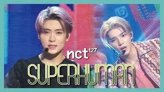 [HOT] NCT 127   Superhuman,  엔시티 127   Superhuman  Show Music Core   20190615
