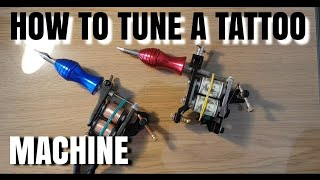 HOW TO TUNE A TATTOO MACHINE as a beginner step by step | Subtitles Available !