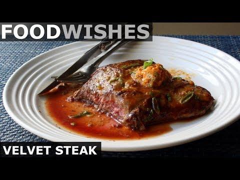 Velvet Steak – Food Wishes