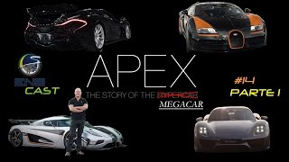 EnB Cast #14 – APEX, The story of the megacar – Parte 1