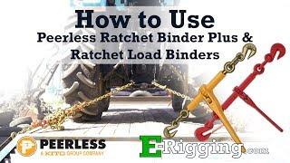 How to Use Peerless Ratchet Binder Plus & Ratchet Load Binders