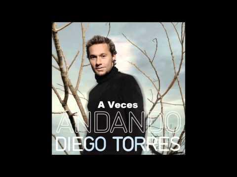 A Veces - Diego Torres (HD)
