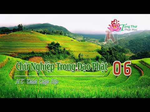Chữ Nghiệp Trong Đạo Phật -6