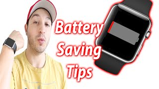 How To Save Battery Apple Watch - Battery Saving Tips
