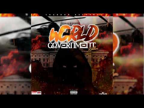 World Government Riddim Mix (2020) Vybz Kartel,Chronic Law,Squash,Sikka Rymes,Teejay,Daddy1 & More
