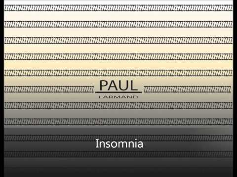 Paul Larmand - Insomnia (Original Song)
