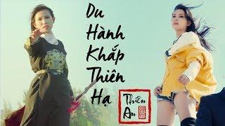 DU HÀNH KHẮP THIÊN HẠ - Thiên An | Cover Lời Việt HAY NHẤT 2019 !! Nhạc Trung Quốc hay nhất