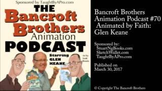 Animation Podcast #70 – Animated By Faith: Glen Keane