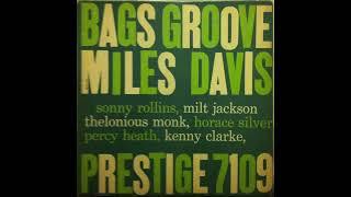 Miles Davis   Bags Groove (Full Album) 1957