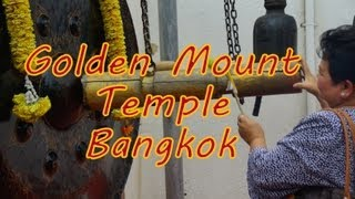 The Golden Mount (Wat Saket), Bangkok