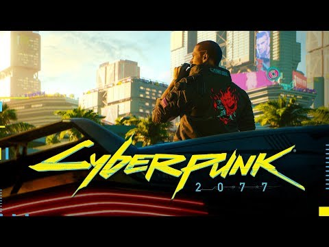 E3 Cyberpunk 2077 Official Trailer