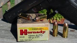 10mm Hornady XTP 180 gr JHP Ammo Test