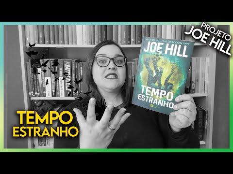 Tempo Estranho [Joe Hill] Resenha #029 SEM SPOILERS | Li num Livro