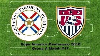 Panini Copa America Centenario 2016 Group A Match #17 PARAGUAY VS USA