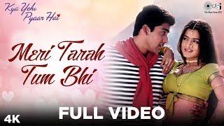 Meri Tarah Tum Bhi - Video Song | Kya Yehi Pyaar Hai | Aftab
