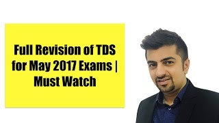 Full TDS Revision For May 2017 including all amendments | Neeraj Arora