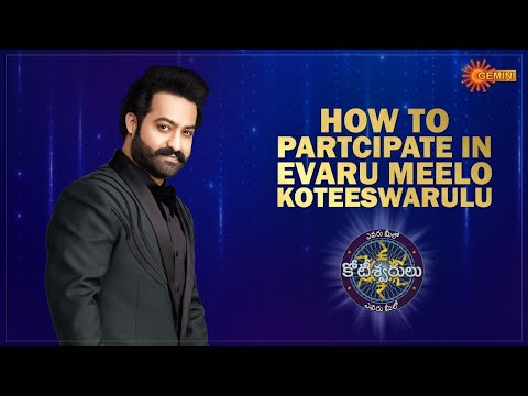 How to Participate in Evaru Meelo Koteeswarulu