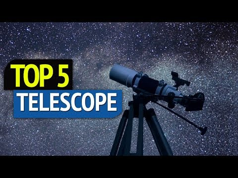 TOP 5: Best Telescope 2018