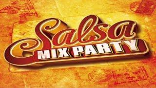 La mejor Salsa mix de todos los tiempos