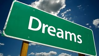 20 Powerful Quotes About Dreams To Keep You Moving Toward Your Dream